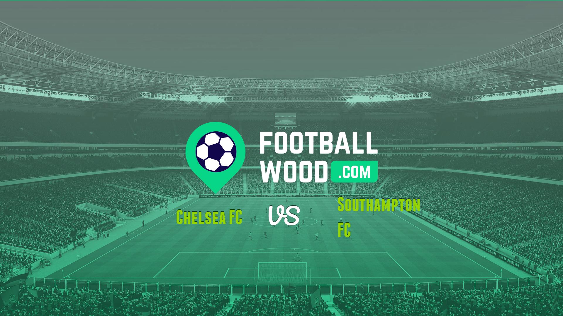Match Preview Chelsea FC vs Southampton FC ⚽ Premier ...
