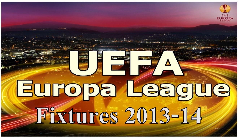 Europa League: UEFA Europa League 2013-14 Fixtures List