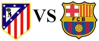Atletico Madrid Vs Barcelona Match Schedule