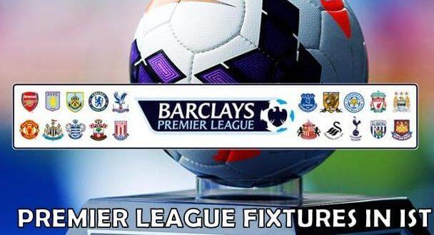 Barclays Premier League 2014-15 IST Fixtures