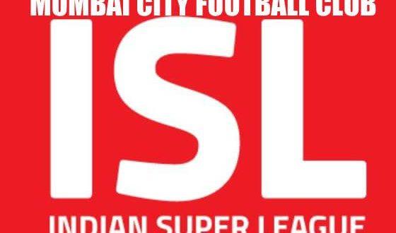 Mumbai City FC - Indian Super League