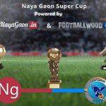 Naya Gaon Super Cup 1st poster