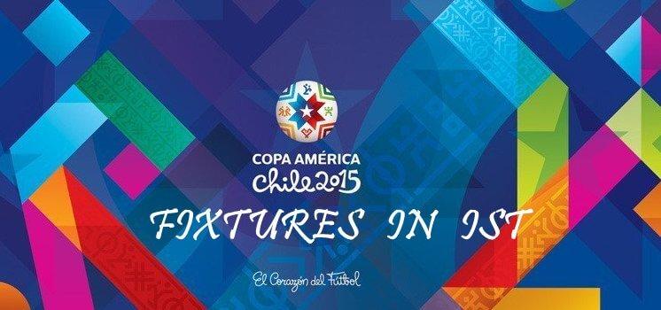 Copa America 2015 Fixtures in IST
