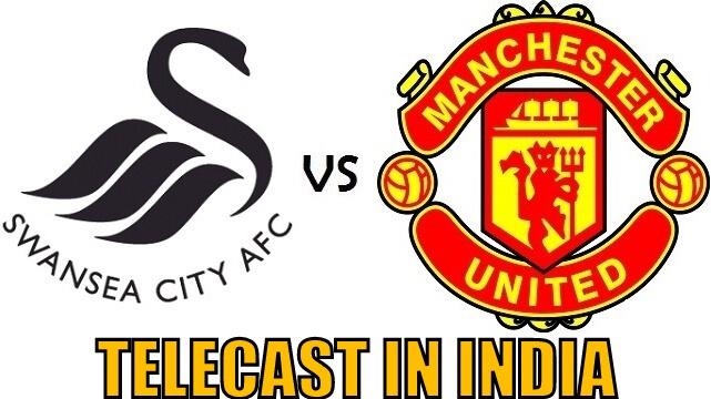 Swansea City vs Man United telecast in India