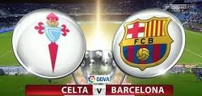 Celta Vigo vs Barcelona ist time telecast channels