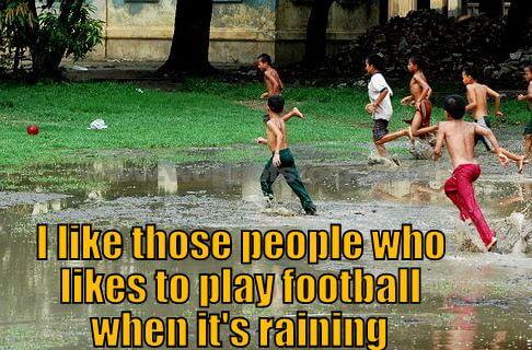 Football quotes on Rain
