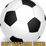 Best Football Jokes Collection