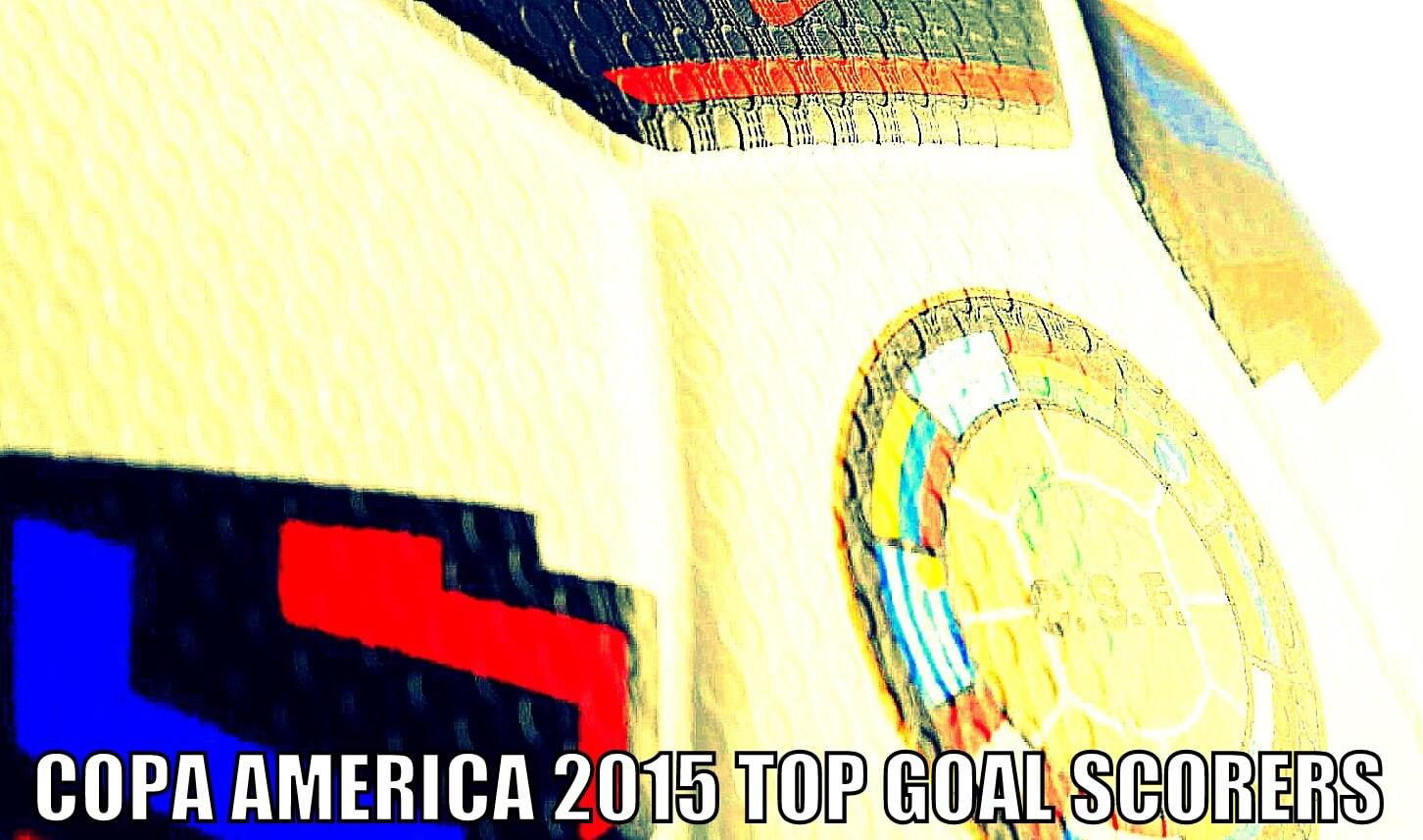 Copa America 2015 Top Goal Scorers